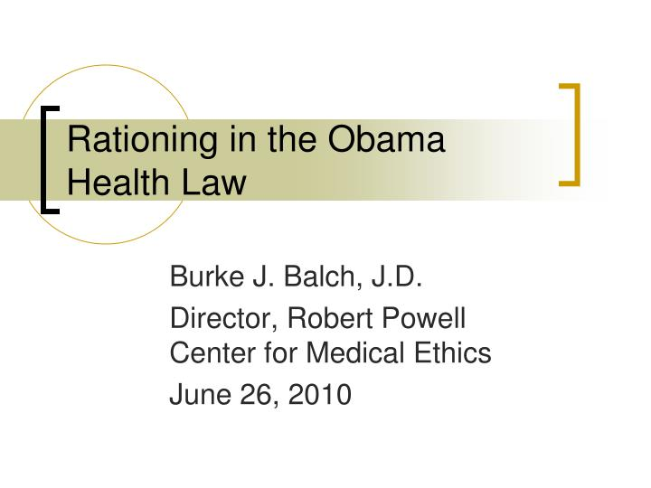 rationing in the obama health law n.