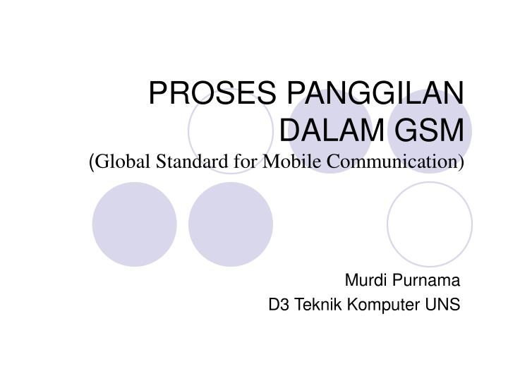 Proses panggilan dalam gsm global standard for mobile communication