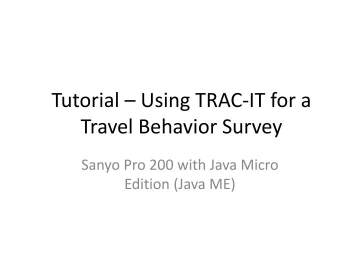 Tutorial – Using TRAC-IT for a
