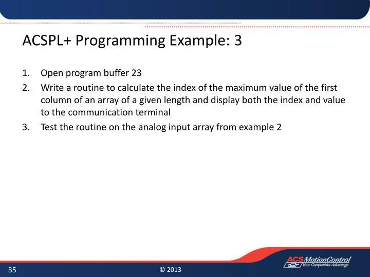 ACSPL+ Programming Example: 3