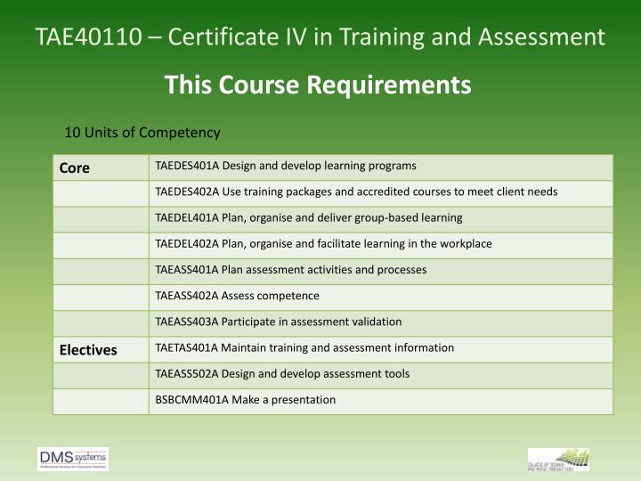 tae40110 certificate iv in training and assessment n.