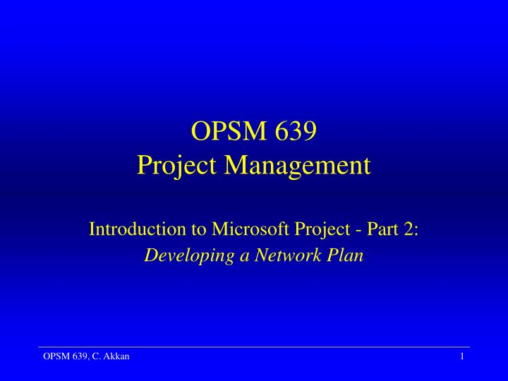 opsm 639 project management n.