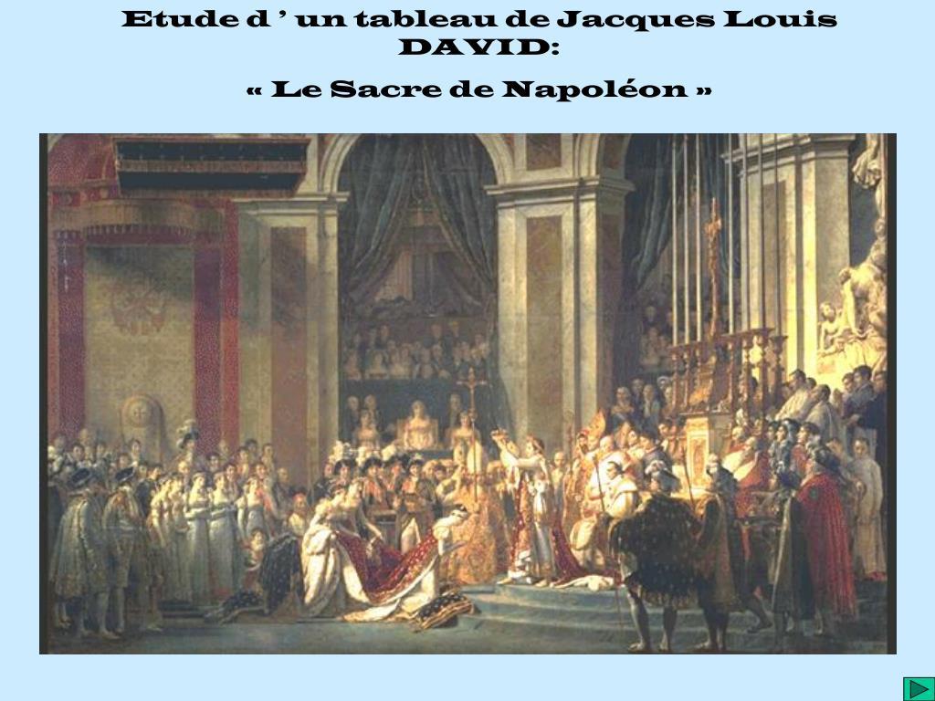 Ppt Etude D Un Tableau De Jacques Louis David Le Sacre De Napoleon Powerpoint Presentation Id 4824611