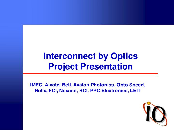 interconnect by optics project presentation n.
