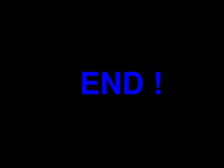 END !