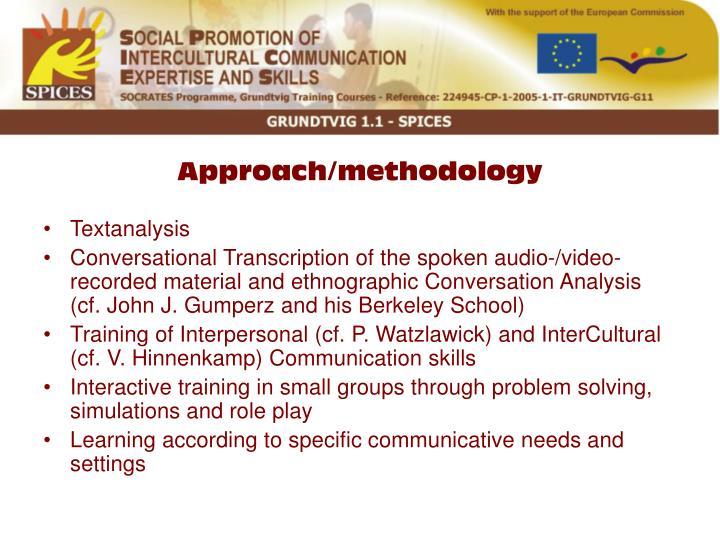 Approach/methodology