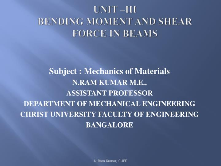 unit iii bending moment and shear force in beams n.