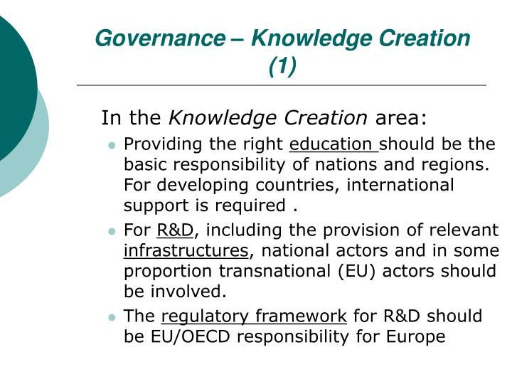 Governance – Knowledge Creation (1)