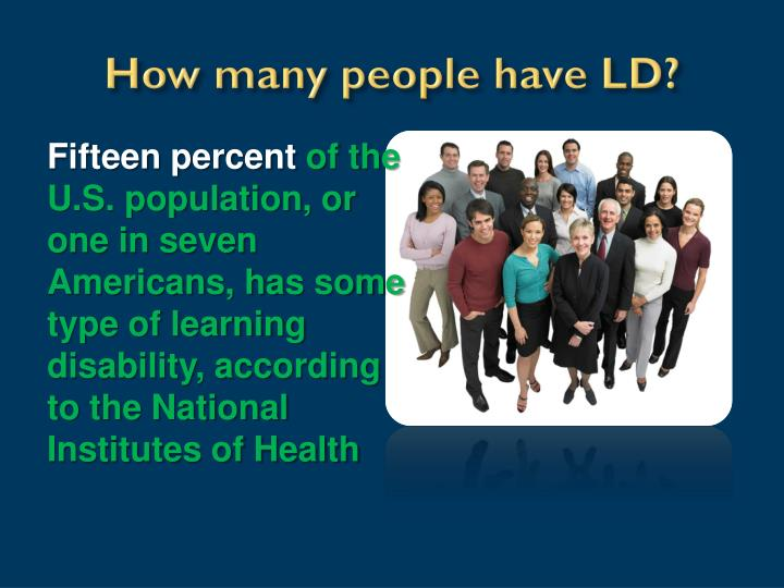 How many people have LD?