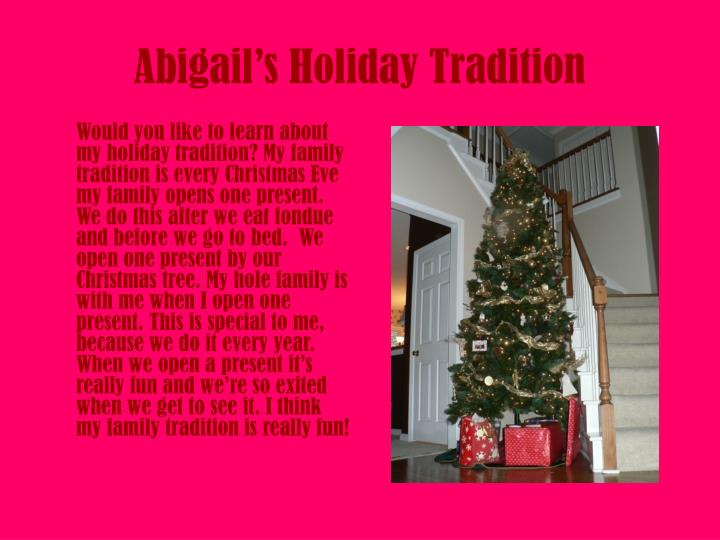 Abigail s holiday tradition