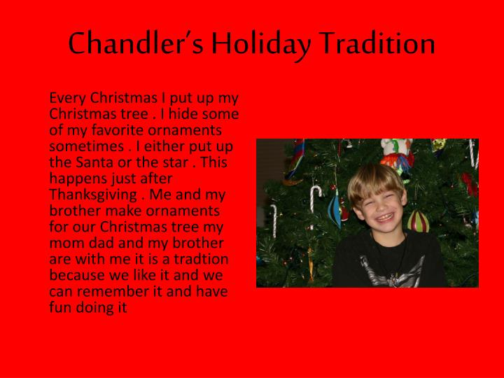 Chandler's Holiday Tradition