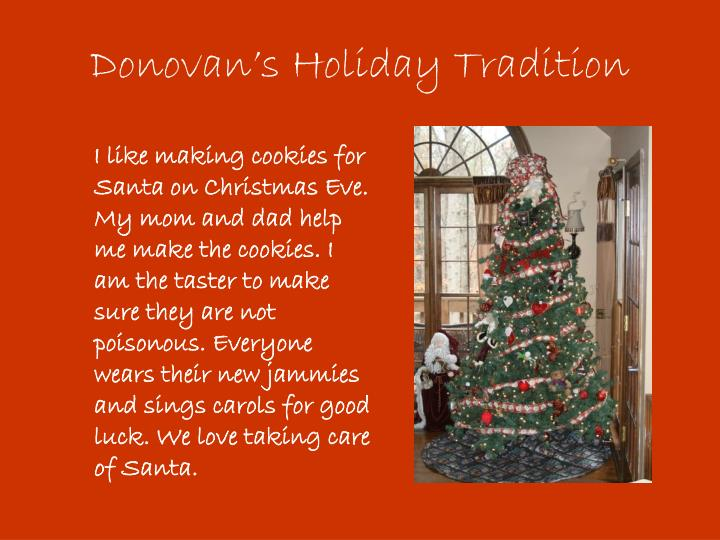 Donovan's Holiday Tradition