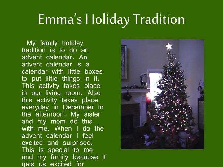 Emma's Holiday Tradition