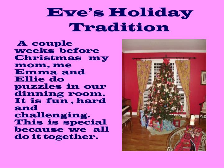 Eve's Holiday Tradition