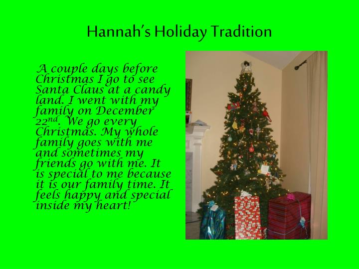 Hannah's Holiday Tradition