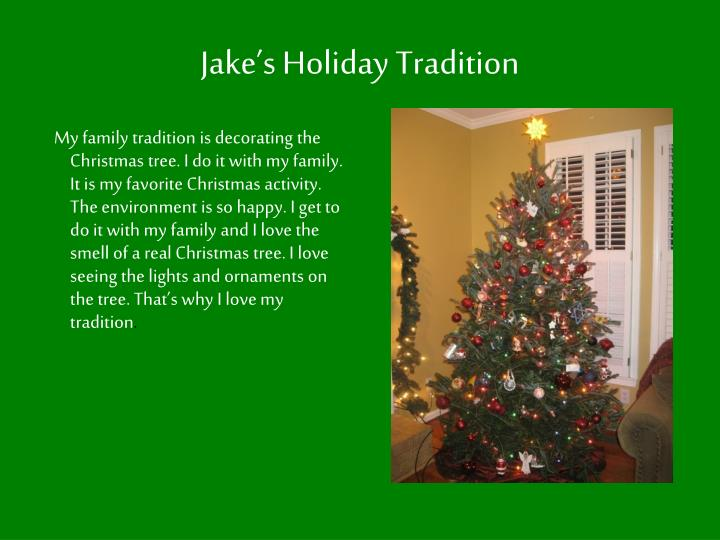 Jake's Holiday Tradition