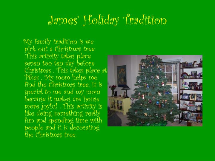 James' Holiday Tradition