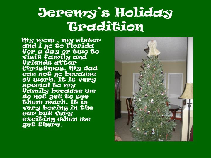 Jeremy's Holiday Tradition