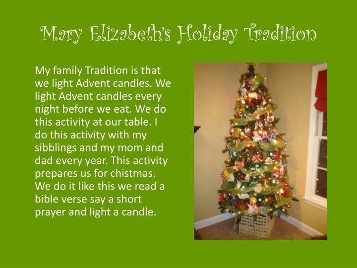 Mary Elizabeth's Holiday Tradition