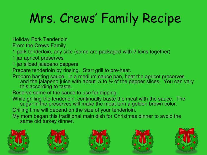 Mrs. Crews' Family Recipe