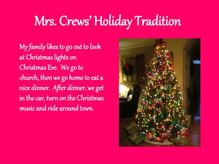 Mrs. Crews' Holiday Tradition