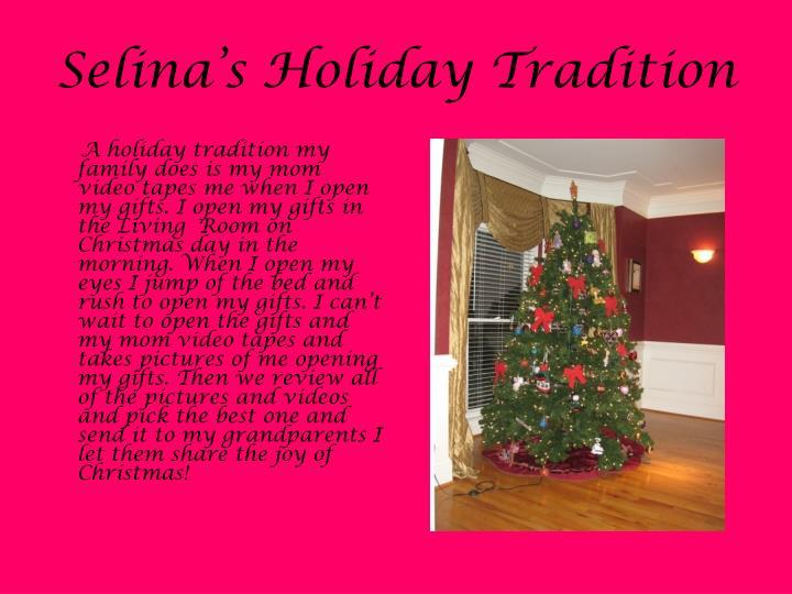 Selina's Holiday Tradition