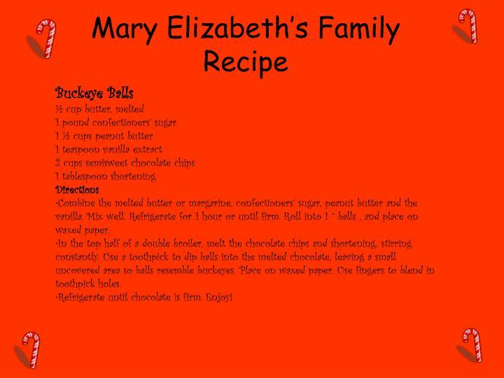 Mary Elizabeth's Family Recipe
