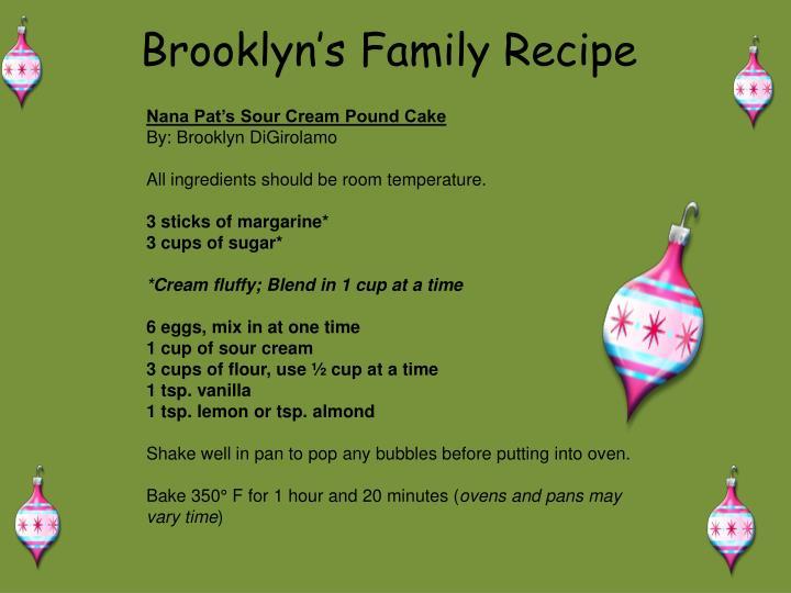 Brooklyn's Family Recipe