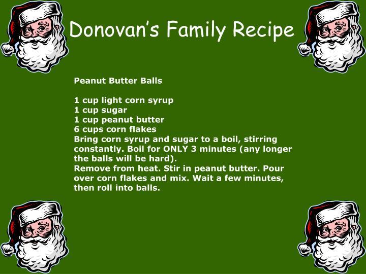 Donovan's Family Recipe