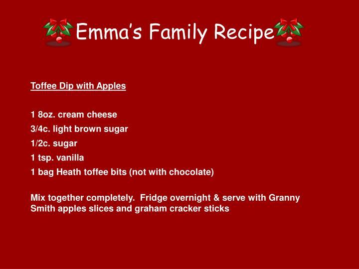 Emma's Family Recipe