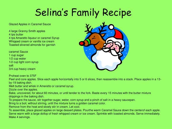 Selina's Family Recipe