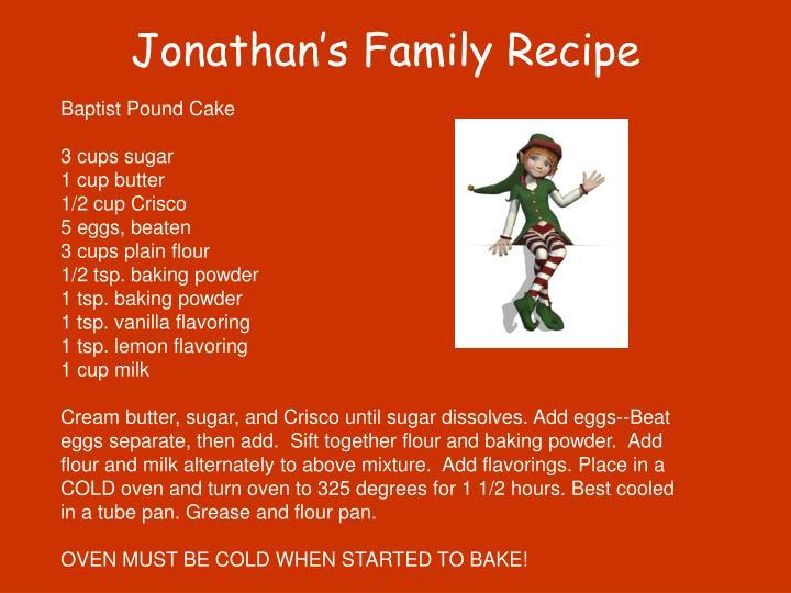 Jonathan's Family Recipe