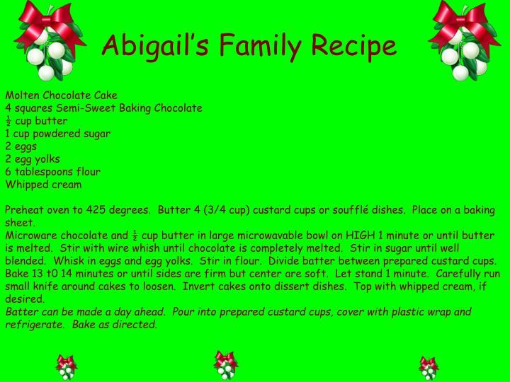 Abigail's Family Recipe