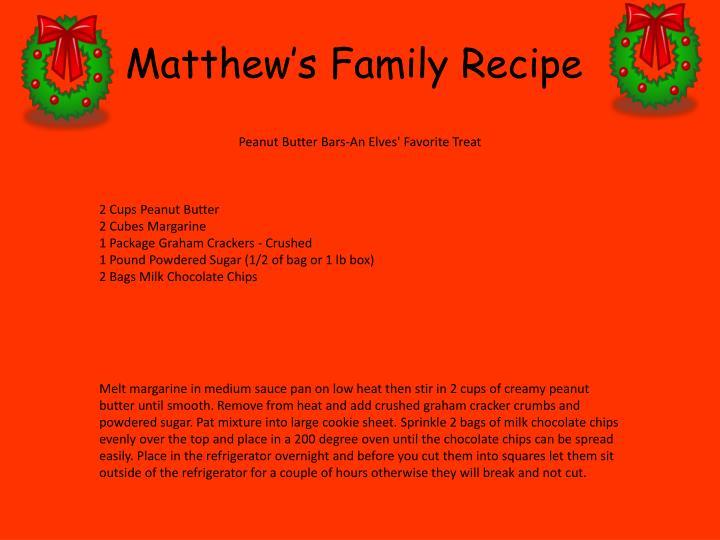 Matthew's Family Recipe
