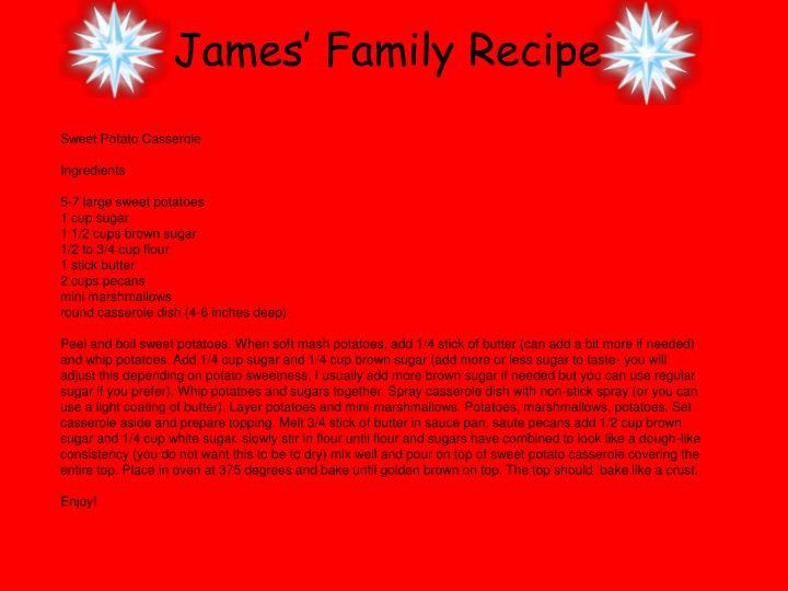 James' Family Recipe