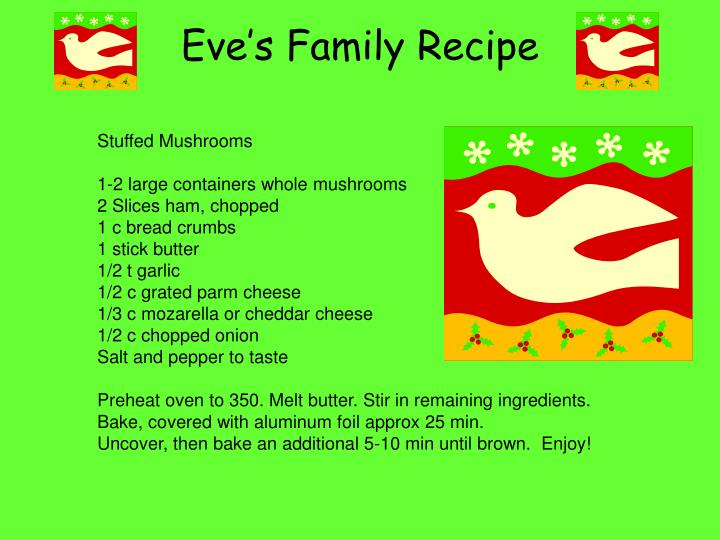 Eve's Family Recipe
