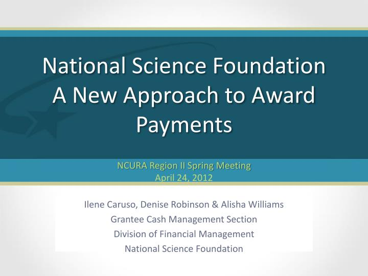 National science foundation a new approach to award payments
