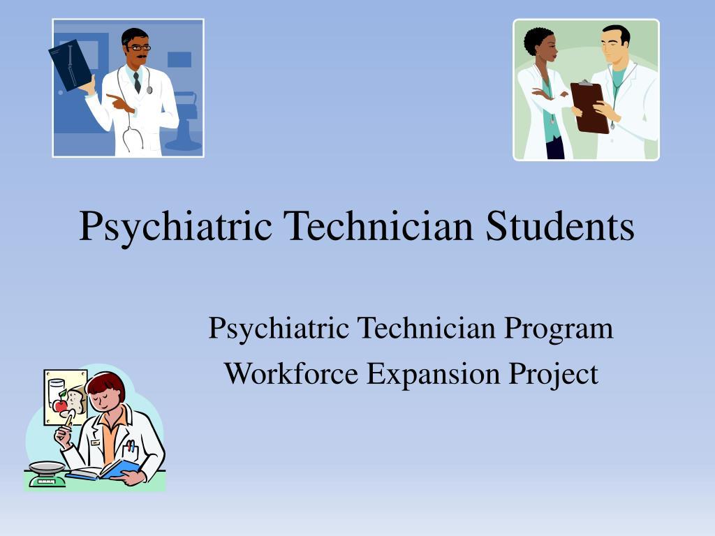 Ppt Psychiatric Technician Students Powerpoint Presentation Id