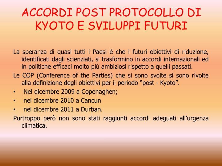 ACCORDI POST PROTOCOLLO DI KYOTO E SVILUPPI FUTURI