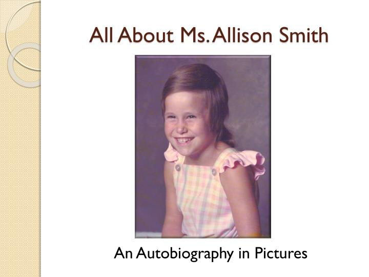 all about ms allison smith n.