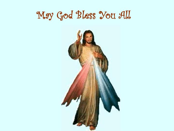 May God Bless You All
