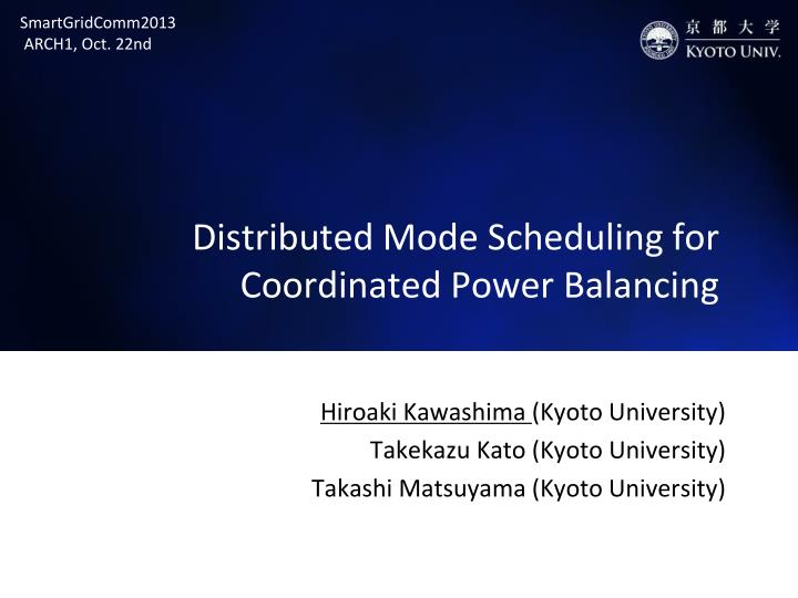 distributed mode scheduling for coordinated power balancing n.