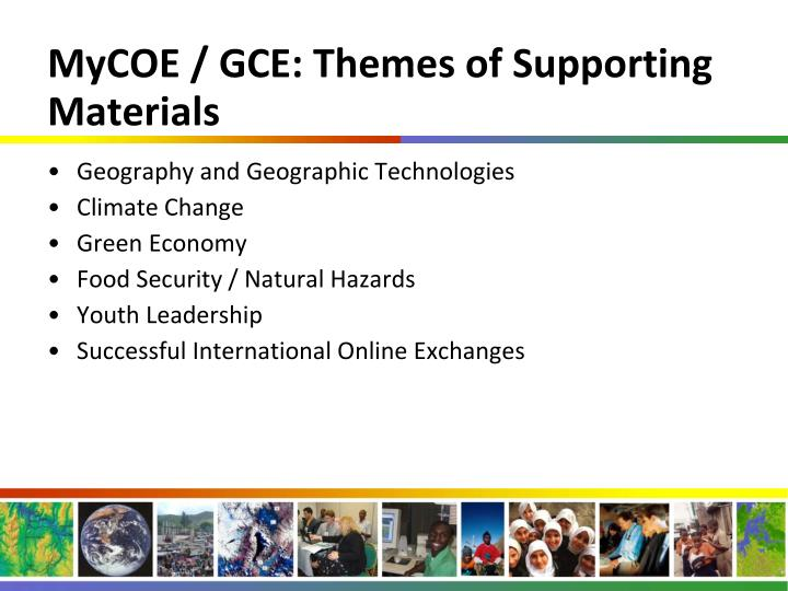 MyCOE / GCE: Themes of Supporting Materials