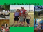 the strouth family and activities
