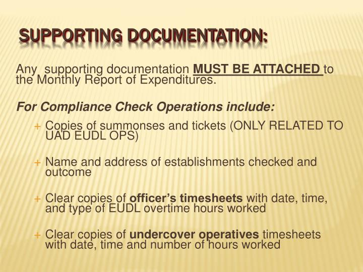 Any  supporting documentation