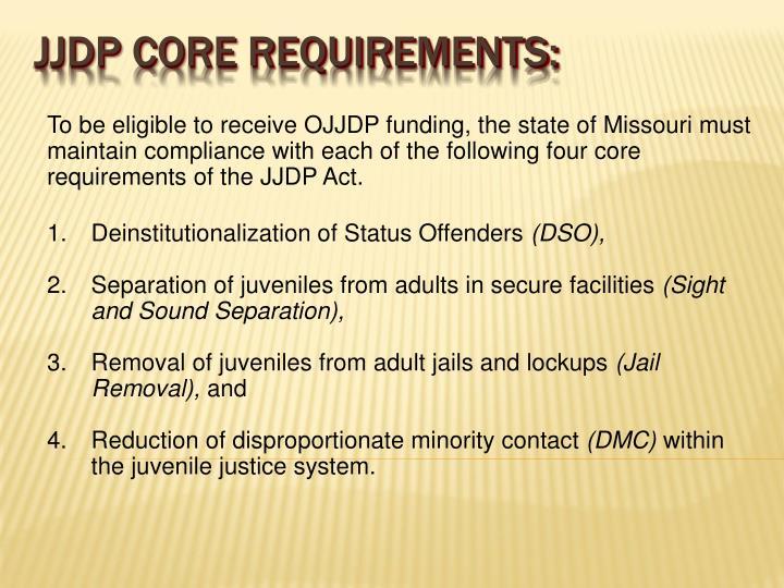 Jjdp core requirements: