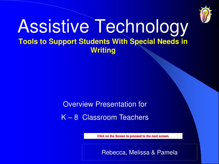 assistive technology tools to support students with special needs in writing n.