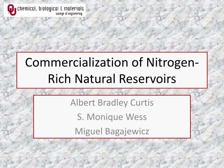 commercialization of nitrogen rich natural reservoirs n.