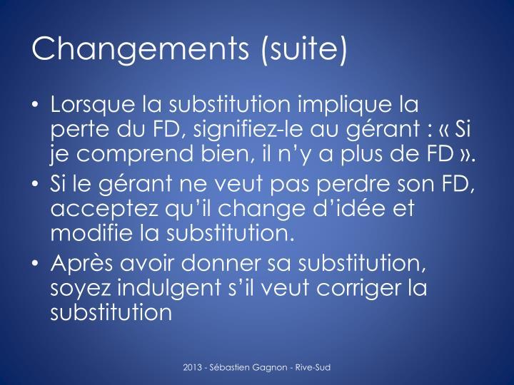 Changements (suite)