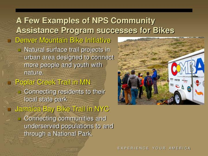A Few Examples of NPS Community Assistance Program successes for Bikes